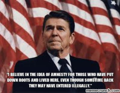 "Reagan when he gave ""amnesty"" to 3 million illegal immigrants"